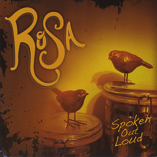 Image result for Rosa spoken out loud cd